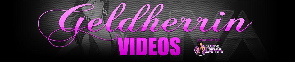 Geldherrin Videos